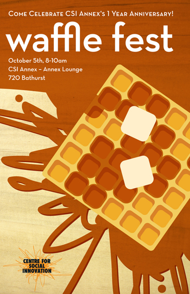 "Illustration 12. Poster for ""Waffle Fest,"" designed by Gil Martinez for The Center for Social Imagination, Toronto, CA. (October 5, 2011), https://www.behance.net/gallery/2400988/Centre-for-Social-Innovation-Waffle-Fest"