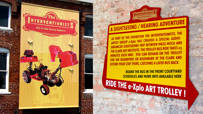 Illustration 7. Detail of MASS MoCA exterior advertising The Interventionists including Ruben Ortiz's low-rider lawn mower and e-Xplo's local sight-seeing Art Trolley.